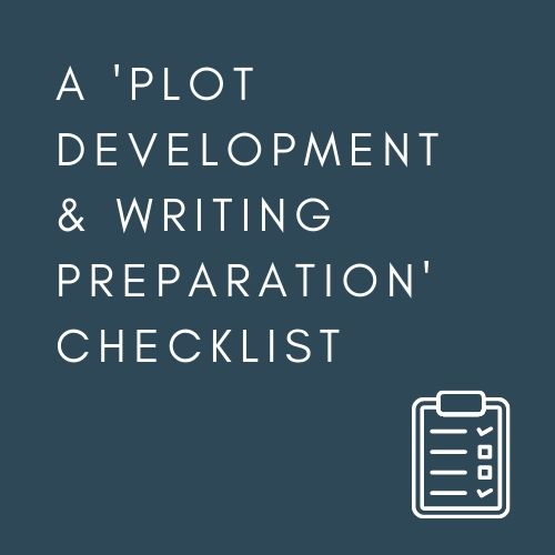 A 'PLOT DEVELOPMENT & WRITING PREPARATION' CHECKLIST